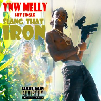 Slang That Iron by YNW Melly album lyrics | Musixmatch