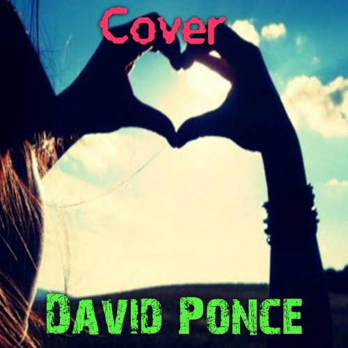 David Ponce Feat. Reik - Noviembre Sin Ti (Cover) Lyrics