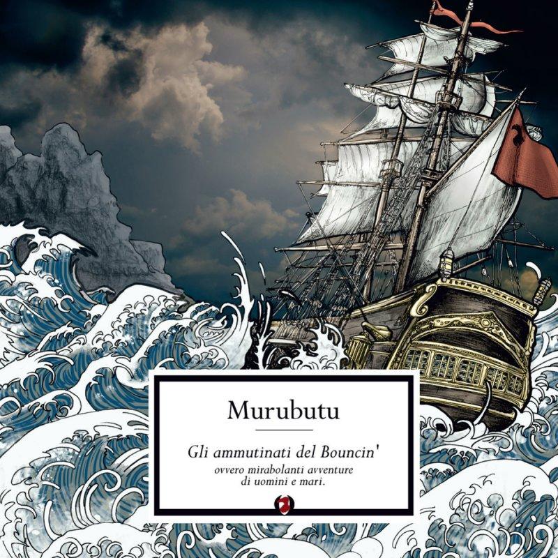 Murubutu I Marinai Tornano Tardi Lyrics Musixmatch