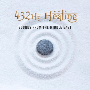 Testi 432hz Healing Sounds from the Middle East