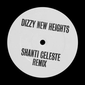 Testi Dizzy New Heights (Shanti Celeste Remix)