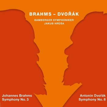 Testi Brahms: Symphony No. 3 in F Major - Dvořák: Symphony No. 8 in G Major