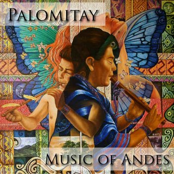 Palomitay - Music Of Andes - cover art