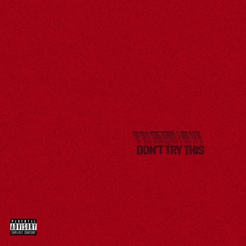 DON'T TRY THIS                                                     by Chase Atlantic – cover art
