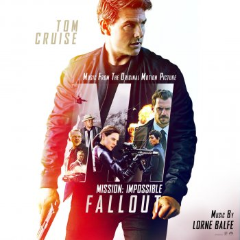 Testi Mission: Impossible - Fallout (Music from the Motion Picture)