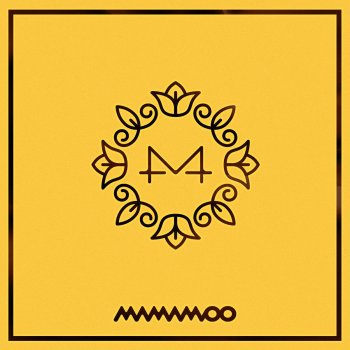 Yellow Flower By Mamamoo Album Lyrics Musixmatch Song Lyrics And