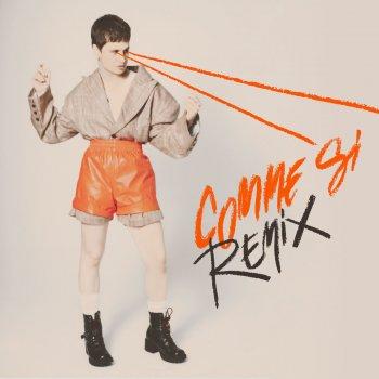 Testi Comme si (Remixes)
