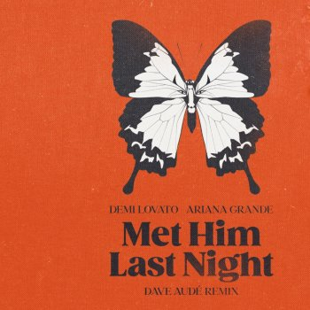Testi Met Him Last Night (feat. Ariana Grande) [Dave Audé Remix] - Single