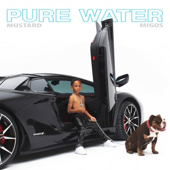 Pure Water by Mustard feat. Migos - cover art
