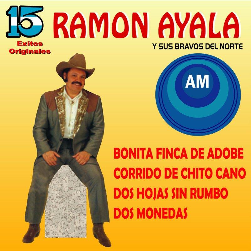 Ramón Ayala Y Sus Bravos Del Norte Corrido De Chito Cano Paroles