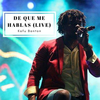 Testi De Que Me Hablas (Live)