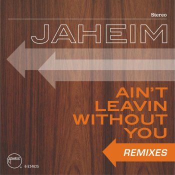 Testi Ain't Leavin Without You [Remixes]
