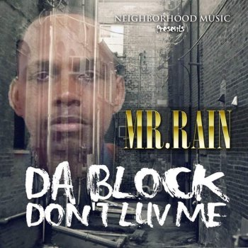 Da Block Don't Luv Me Get off My Dick - lyrics
