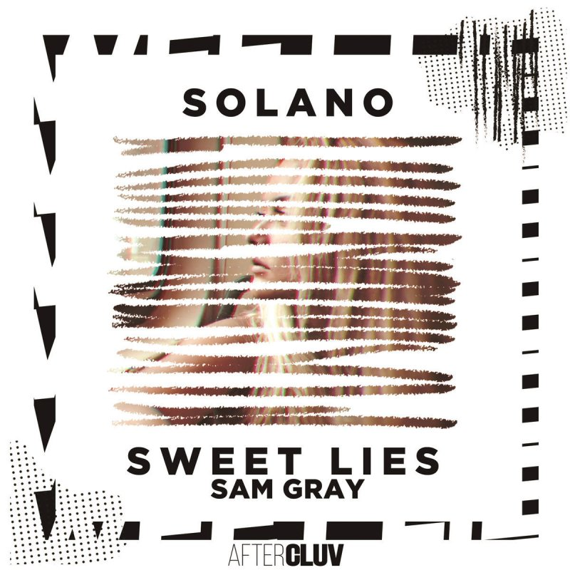 Lyric la la lie lyrics : Solano feat. Sam Gray - Sweet Lies Lyrics | Musixmatch