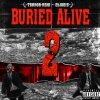 Buried Alive 2 lyrics – album cover