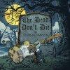 The Dead Don't Die lyrics – album cover