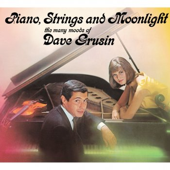 Testi The Many Moods of Dave Grusin. Piano, Strings and Moonlight