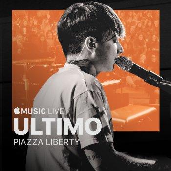 Testi Apple Music Live: Piazza Liberty - Ultimo (Live) - EP