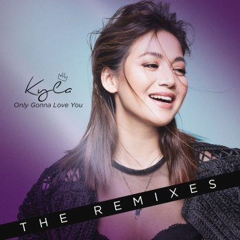 Testi Only Gonna Love You (The Remixes)