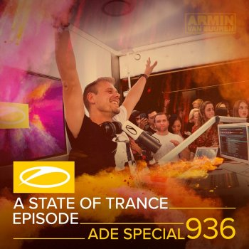 Testi Asot 936 - A State of Trance Episode 936 (DJ Mix) [Ade Special]
