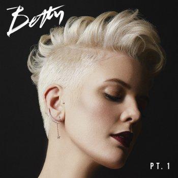 Testi Betty, Pt. 1