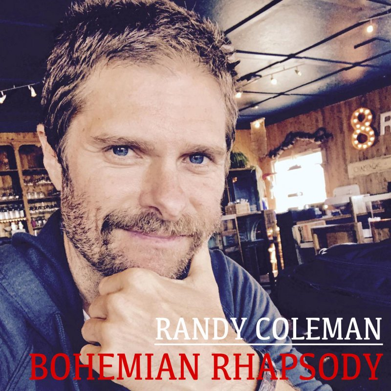 Randy Coleman - Bohemian Rhapsody paroles | Musixmatch