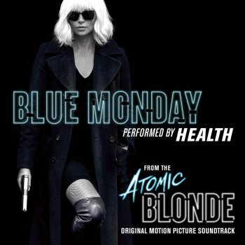 "Testi Blue Monday (From ""Atomic Blonde"")"