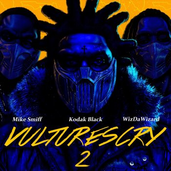 Testi VULTURES CRY 2 (feat. WizDaWizard and Mike Smiff)