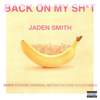 BACK ON MY SH*T                                                     by Jaden – cover art