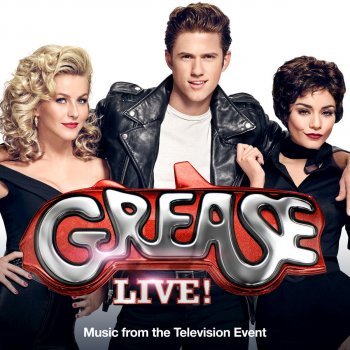 "Testi Grease (Is the Word) [From ""Grease Live! Music from the Television Event""]"