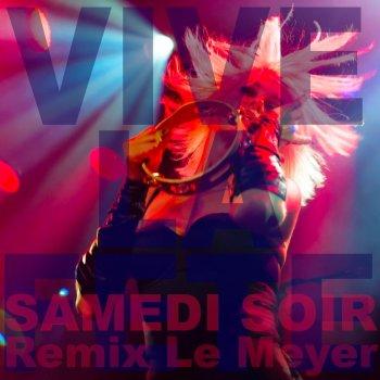 Testi Samedi Soir (Remixe Le Meyer)