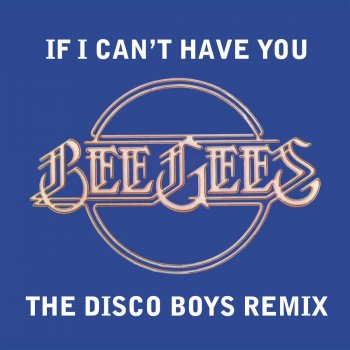 Testi If I Can't Have You [The Disco Boys Remix] (U.S. Version)