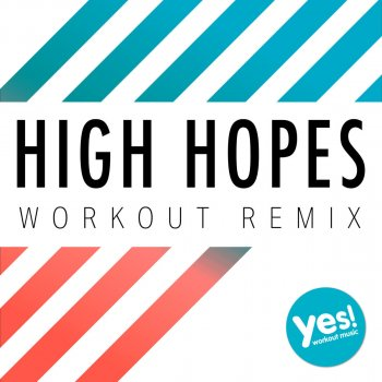 Testi High Hopes (Workout Remix)