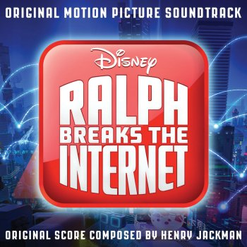 Testi Ralph Breaks the Internet (Original Motion Picture Soundtrack)