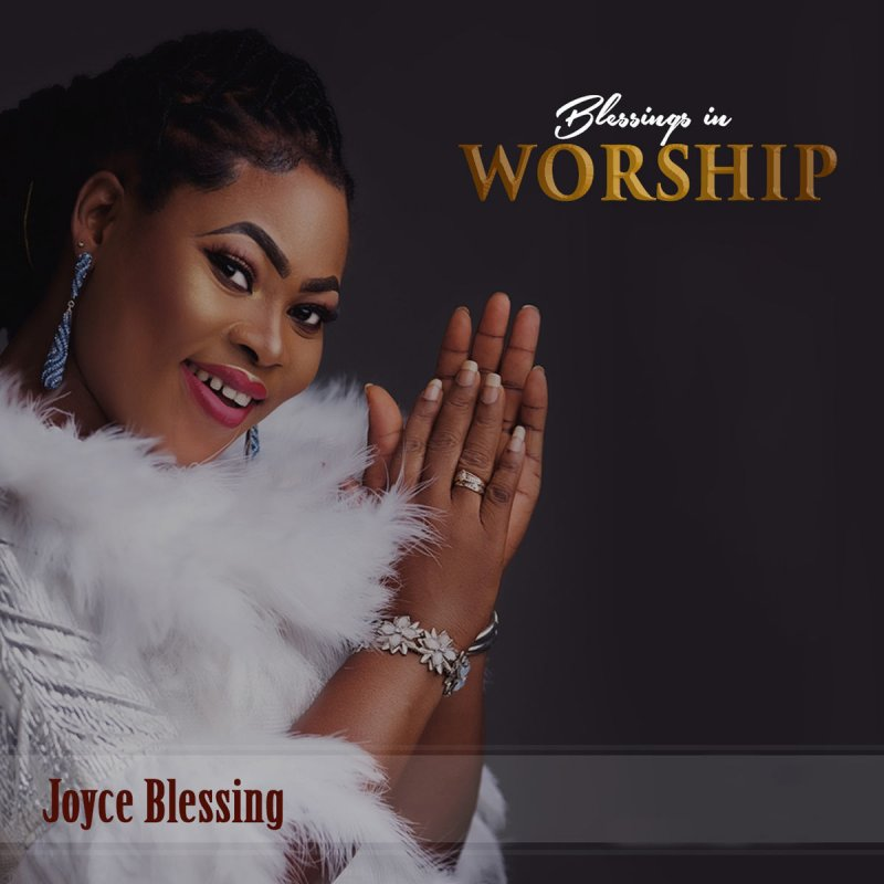 Joyce Blessing - Onyankopon (God) Lyrics | Musixmatch