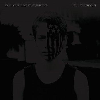 Testi Uma Thurman (Fall Out Boy vs. Didrick) [Radio Edit]