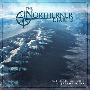 Testi The Northerner Diaries Symphonic Sketches