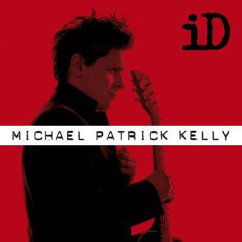 Michael Patrick Kelly Songtexte Deutsch