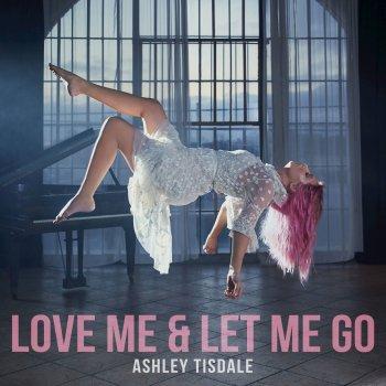 Testi Love Me & Let Me Go