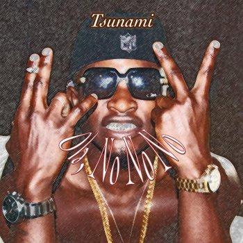 Testi Tsunami (Oh, No No No)