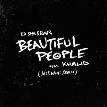 Beautiful People (Jack Wins Remix) by Ed Sheeran feat. Khalid - cover art