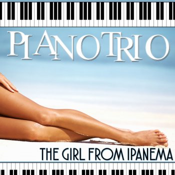 Piano Trio: The Girl from Ipanema La Cumparsita - lyrics