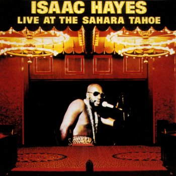 Live At the Sahara Tahoe Isaac Hayes - lyrics