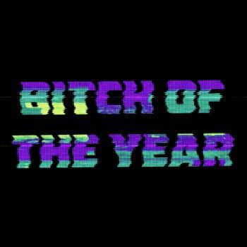 Testi Bitch of the Year