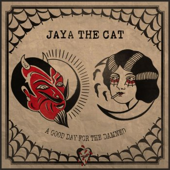 A Good Day for the Damned Jaya the Cat - lyrics