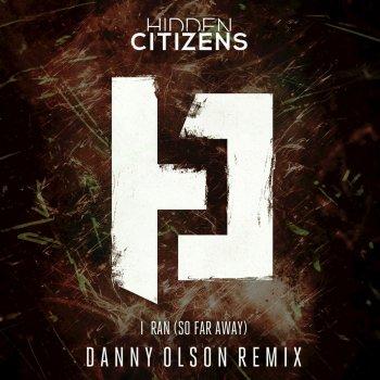 Testi I Ran (So Far Away) [Danny Olson Remix]