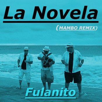 Testi La Novela (Mambo Remix) - Single