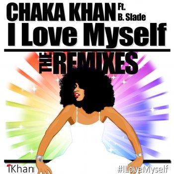 Testi I Love Myself - The Remixes (feat. B. Slade & DJ Sidney Perry)