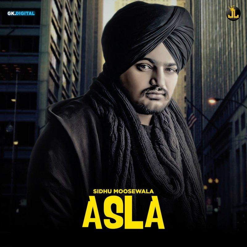 Sidhu Moose Wala - Asla Lyrics | Musixmatch