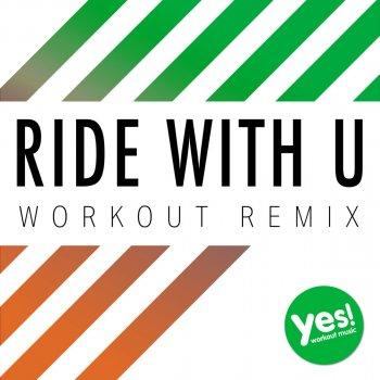 Testi Ride With U (Workout Remix)